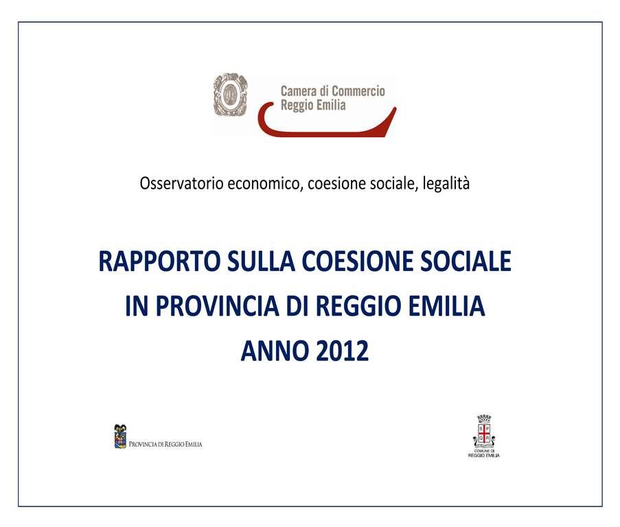 Rapporto sulla coesione sociale in provincia di reggio for Camera di commercio della romagna