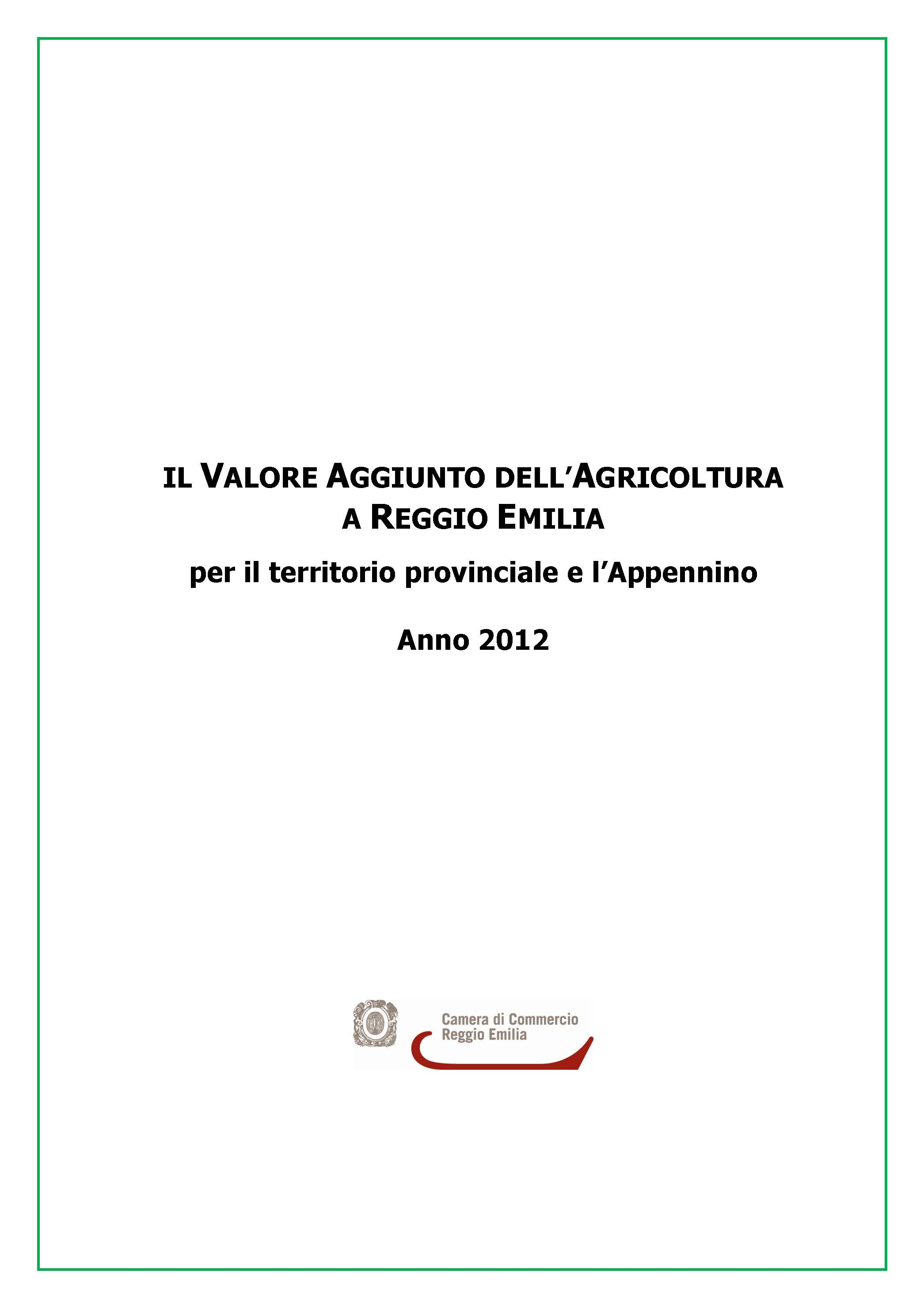 Il valore aggiunto dell agricoltura a reggio emilia anno for Camera di commercio della romagna